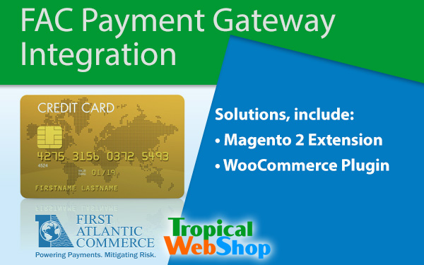 First Atlantic Commerce Payment Gateway Integration